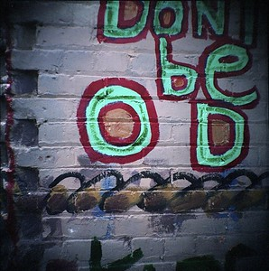 Don't be od