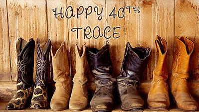 20.03 Trace's 40th Hoedown Celebration