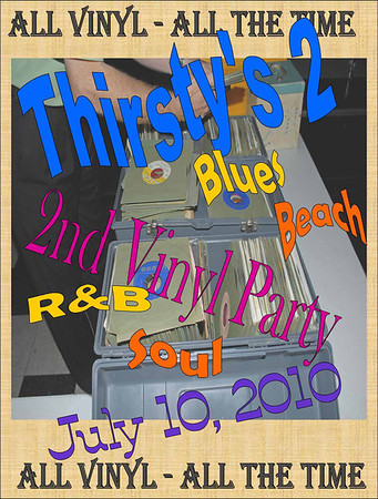 2010 Thirsty's 2 Vinyl Party - July 10