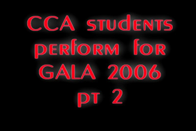 CCA Gala 2006 Pt 2