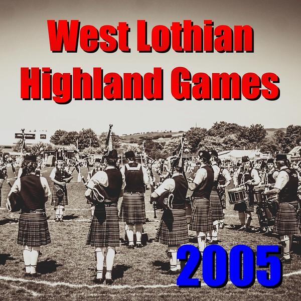 2005 Bathgate & West Lothian Highland Games