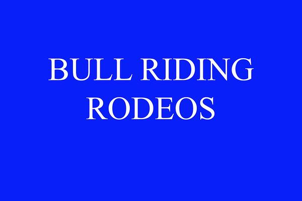 Rodeos...Bull Riding