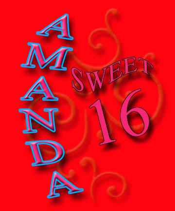 Amanda's Sweet 16!