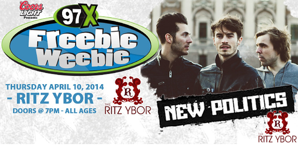 97X Freebie Weebie W/New Politics April 10, 2014