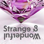 Strange and Wonderful