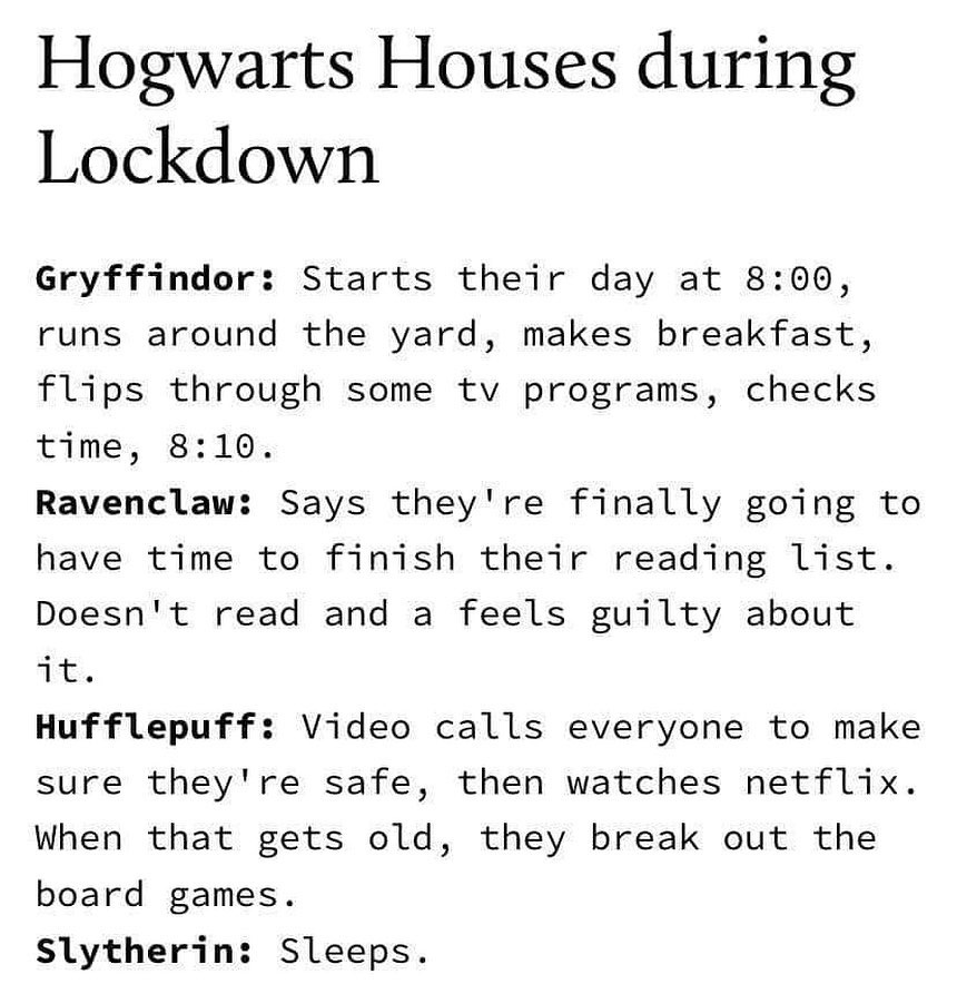 Hogwarts Houses during Lockdown, March 2020