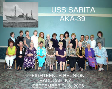 Eighteenth Reunion - USS Sarita   AKA-39. September 9-13, 2006 Paducah, KY
