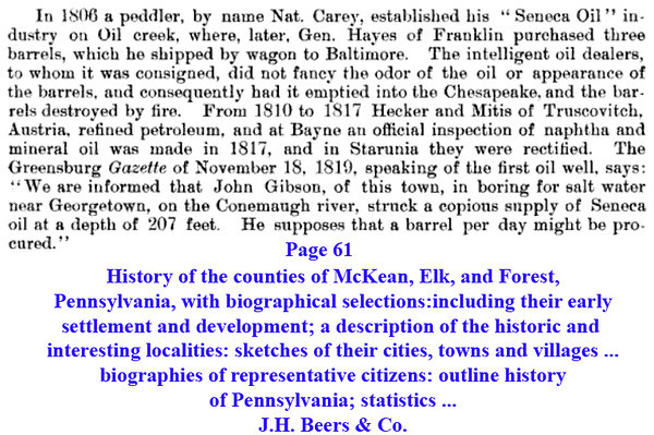 Page 61, History of the counties of McKean, Elk, and Forest, Pennsylvania, with biographical selections: including their early settlement and development; a description of the historic and interesting localities: sketches of their cities, towns and villages ... biographies of representative citizens: outline history of Pennsylvania; statistics ...J.H. Beers & Co. http://books.google.com/books?id=bx4VAAAAYAAJ&lpg=PA820&ots=AR_mxN9e6q&dq=abandoned%20well%2C%20pennsylvania&pg=PA61#v=onepage&q&f=false