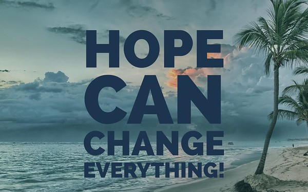 Hope Can Change Everything