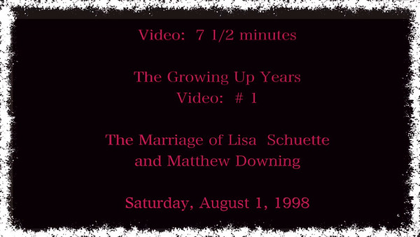 3 Videos covering growing up years, Wedding Ceremony ~~ 2 parts
