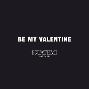 Shopping Iguatemi | Be My Valentine