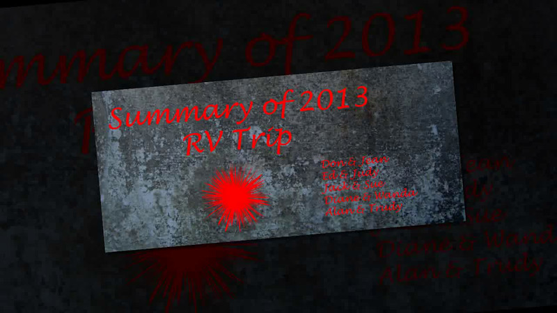 Highlights of 2013 RV Trip Summary 720 Slideshow.avi