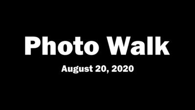 Photo Walk (August 20, 2020)