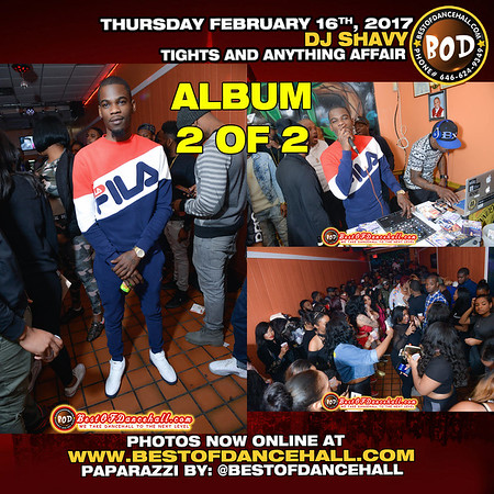 2-16-2017-BRONX-2 OF 2 ALBUM DJ Shavy Annual Tights And Anything Affair