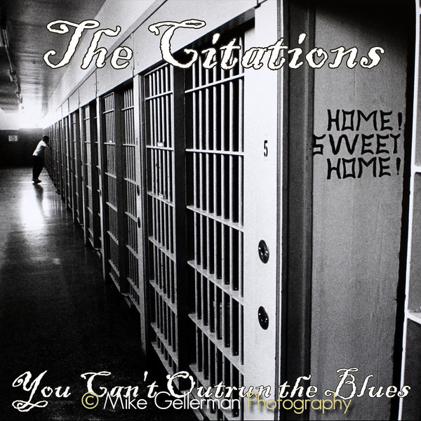 The Citations CD You Can't Outrun The Blues