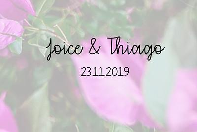 Joice & Thiago 23.11.2019