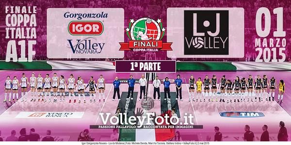 FINALE A1: Igor Gorgonzola Novara - Liu•Jo Modena (1ª Parte)