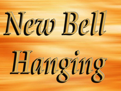 Hanging of the New Bell