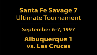 1997 Santa Fe Savage 7 - ABQ1 vs. Las Cruces