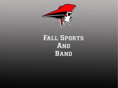 Fall Sports and Band