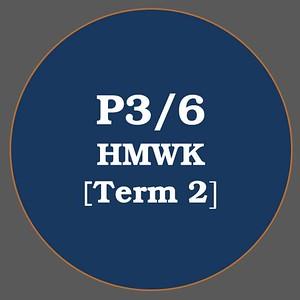 P3/6 HMWK T2