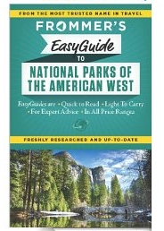Frommer's EasyGuide to National Parks of the American West (Easy Guides)
