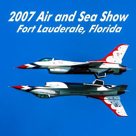 Air & Sea Show • Fort Lauderdale Beach, FL •  May 6, 2007 • The 13th Year