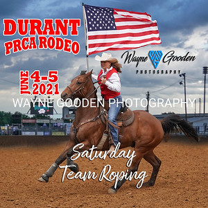 Durant PRCA Rodeo 2021 - Saturday Team Roping