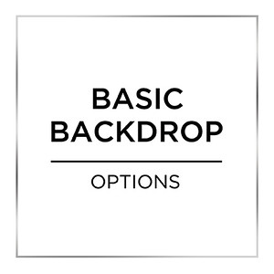 **BASIC** Backdrops