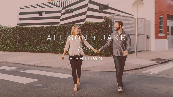 ALLISON + JAKE ////// FISHTOWN