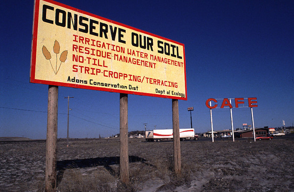 A sign in eastern Washington State promoting the conservation of soil through innovative farming methods.