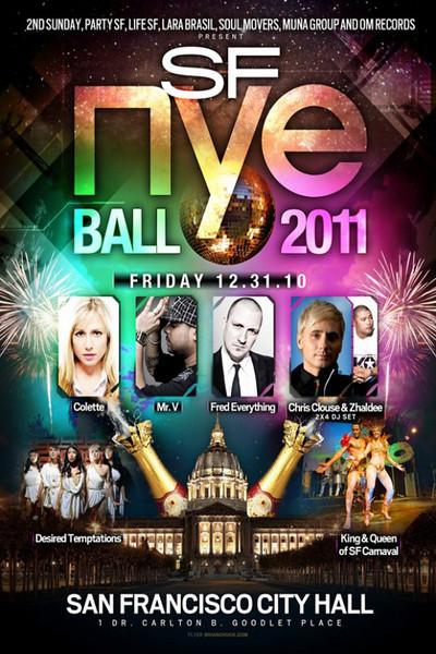 2nd Sunday, Party SF, Life SF, Lara Brasil, Soul Moyers, Muna Group & OM Records presents SF NYE BALL 2011 @ San Francisco City Hall 12.31.10