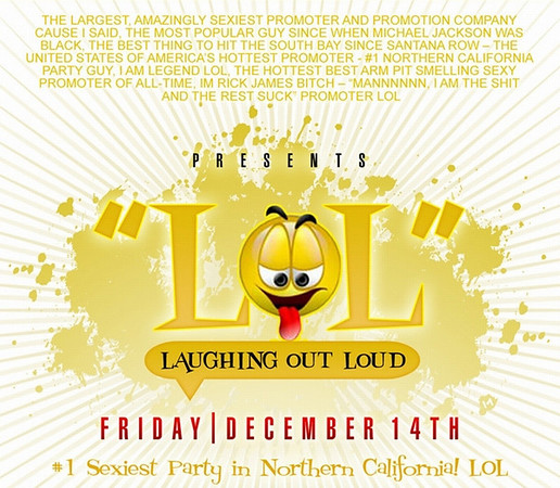 "Top Notch Entertainment Presents ""LOL"" @ Vault 12.14.07"
