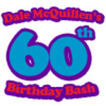 Dale Mcquillen's 60th Birthday Bash