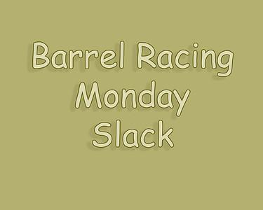 WOS 2018 Barrel Racing Monday Slack