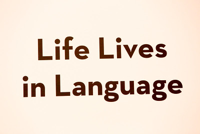 Life Lives in Language
