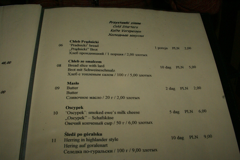 In case you can't read the menu, here's a summary of the appetizers.  You pick.  1.  Bread with Lard.  2. Butter.  3. Smoked Ewe's Milk Cheese.