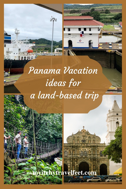 Panama vacation ideas for a land-based trip rather than a cruise through the canal.