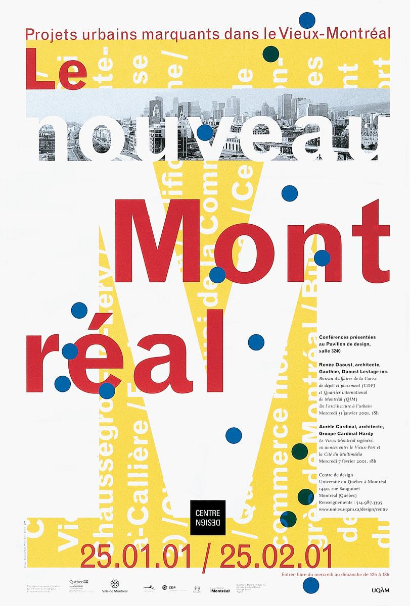 2001 - Exposition - Le nouveau Montréal Projet urbains marquants dans le Vieux-Montréal ©Stéphane Huot