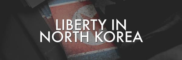 Liberty in North Korea - UIUC