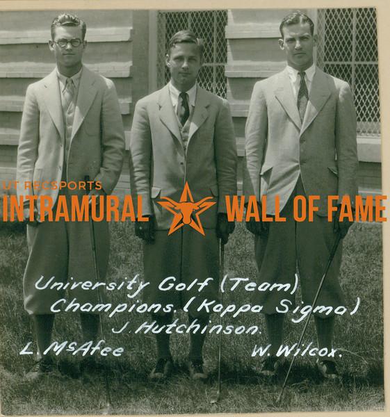 GOLF University Team Champions  Kappa Sigma  L. McAfee, J. Hutchinson & W. Wilcox