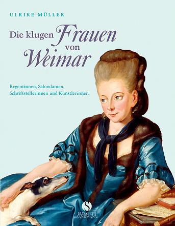 Die klugen Frauen von Weimar