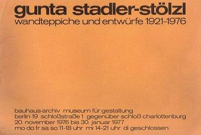 """""""gunta stadler-stölzl - wandteppiche und entwürfe 1921-1976"""", Bauhaus-Archiv - Berlin 1976"""