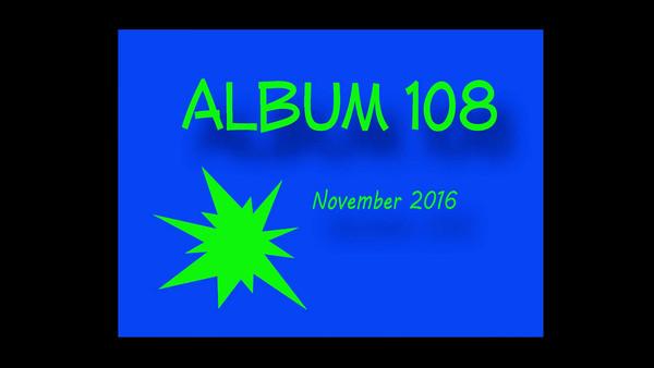 ALBUM 108 NOVEMBER 2016