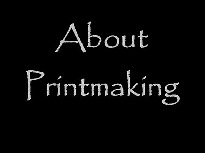 About Printmaking