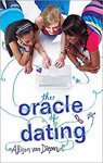The Oracle of Dating by Allison van Diepen