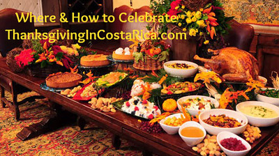 THANKSGIVING in Costa Rica