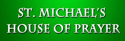 St. Michael's House of Prayer