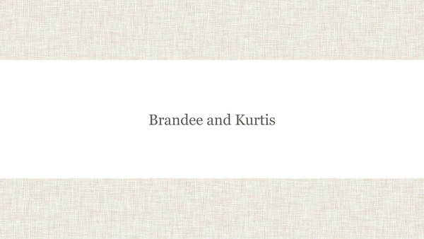Brandee and Kurtis Slideshow