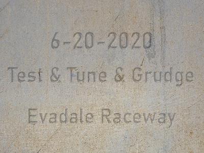 6-20-2020 Evadale Raceway 'Test & Tune & Grudge Racing